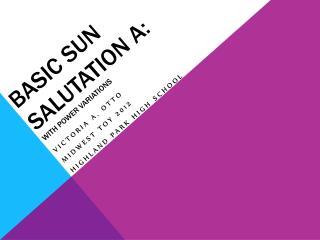 Basic Sun Salutation A: with Power Variations