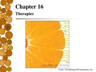 Chapter 16 Therapies