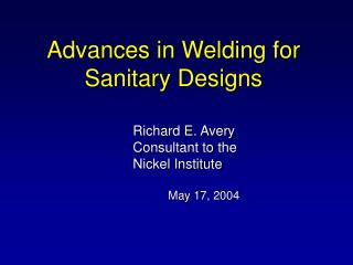 Advances in Welding for Sanitary Designs