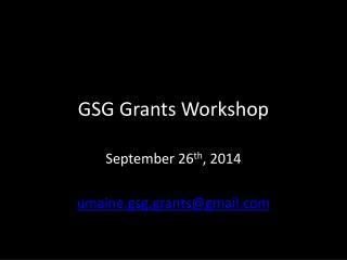 GSG Grants Workshop