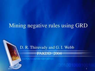 Mining negative rules using GRD