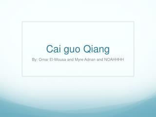 Cai guo Qiang