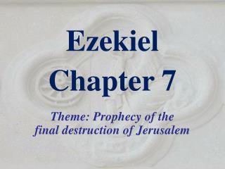 Ezekiel  Chapter 7