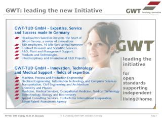GWT: leading the new Initiative