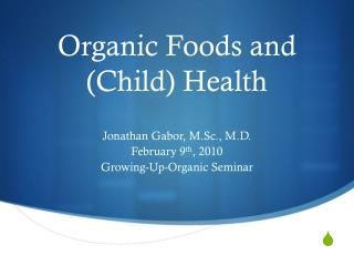 Organic Foods and (Child) Health