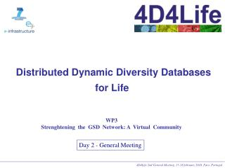 Distributed Dynamic Diversity Databases for Life