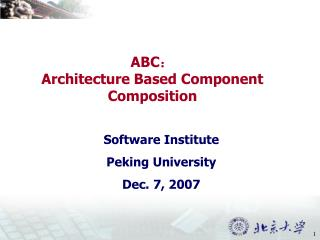 Software Institute Peking University Dec. 7, 2007