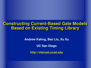 Constructing Current-Based Gate Models Based on Existing Timing Library