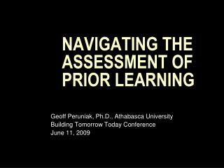 NAVIGATING THE ASSESSMENT OF PRIOR LEARNING