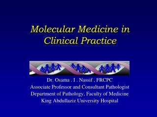 Molecular Medicine in Clinical Practice