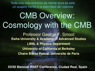 CMB Overview: Cosmology with the CMB