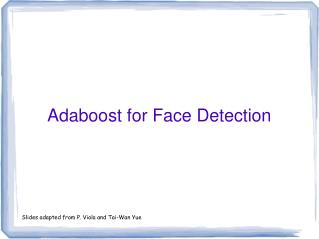 Adaboost for Face Detection