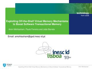 Exploiting Off-the-Shelf  Virtual Memory  Mechanisms to  Boost Software Transactional  Memory