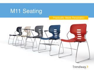 M11 Seating
