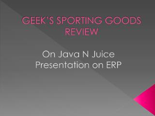 GEEK'S SPORTING GOODS REVIEW