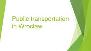 Public  transportation  in Wrocław