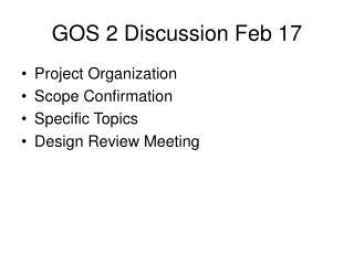 GOS 2 Discussion Feb 17