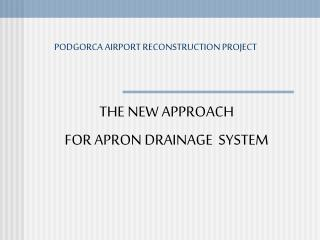 PODGORCA AIRPORT RECONSTRUCTION PROJECT