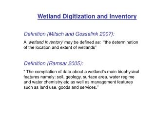 Wetland Digitization and Inventory