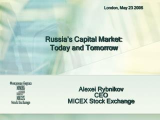 Russia's Capital Market: Today and Tomorrow