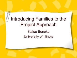Introducing Families to the Project Approach