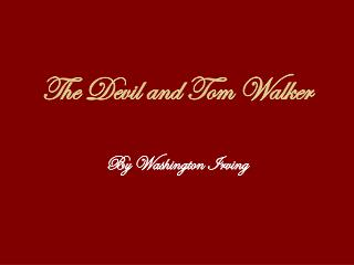 The Devil and Tom Walker