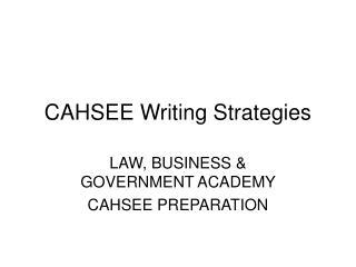 CAHSEE Writing Strategies