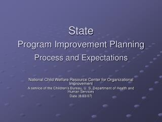 State  Program Improvement Planning Process and Expectations