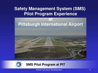 SMS Pilot Program at PIT