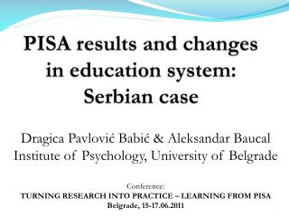PISA results and changes in education system: Serbian case