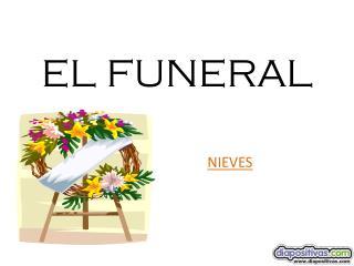 EL FUNERAL