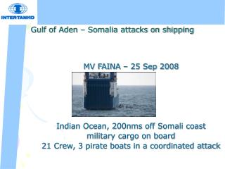 Gulf of Aden – Somalia attacks on shipping