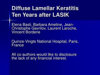 Diffuse Lamellar Keratitis Ten Years after LASIK