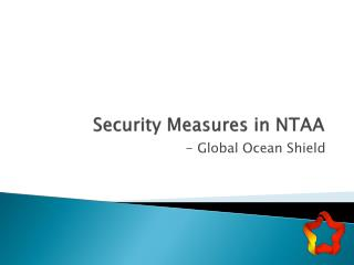 Security Measures in NTAA