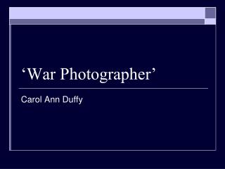 'War Photographer'