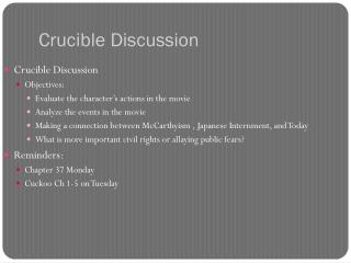 Crucible Discussion