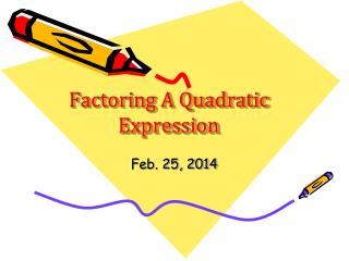 Factoring A Quadratic Expression