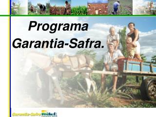 Programa  Garantia-Safra.