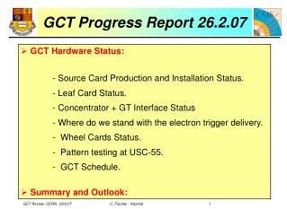 GCT Progress Report 26.2.07