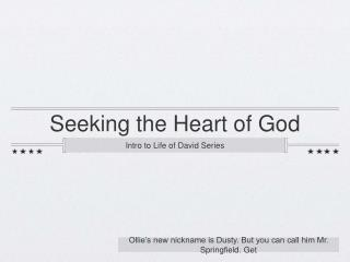 Seeking the Heart of God