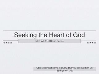 Seeking the Heart of God
