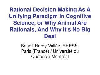 Benoit Hardy-Vallée, EHESS, Paris (France) / Université du Québec à Montréal