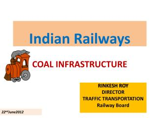 Indian Railways COAL INFRASTRUCTURE