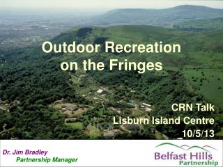 Outdoor Recreation  on the Fringes