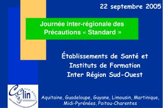 Journée inter-régionale des Précautions «Standard »