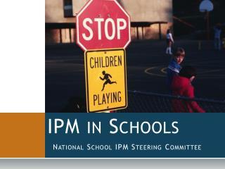 IPM in Schools