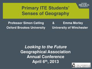Investigating Primary Student Teachers' Senses of Geography
