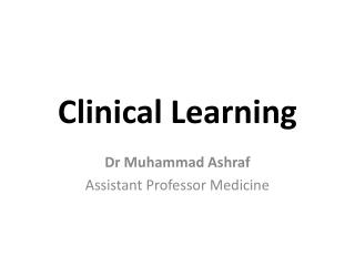 Clinical Learning