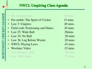 NWCL Umpiring Class Agenda