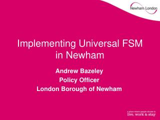 Implementing Universal FSM in Newham